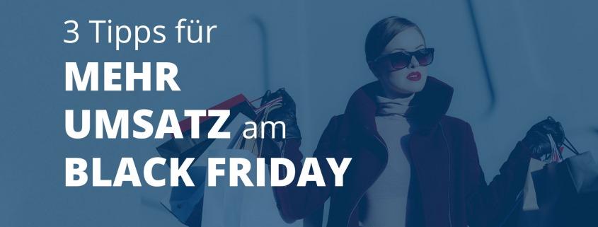 Tipps für mehr Umsatz am Black Friday