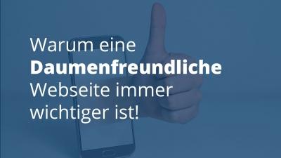 Mobile first - Daumenfreundliche Webseite